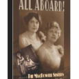 "All Aboard! Memoirs of the MacDowell Sisters, ""Sweethearts of the Air""  is now available in softcover from Amazon. In 1930, Edith & Grace McDowell committed their memoirs to paper – […]"